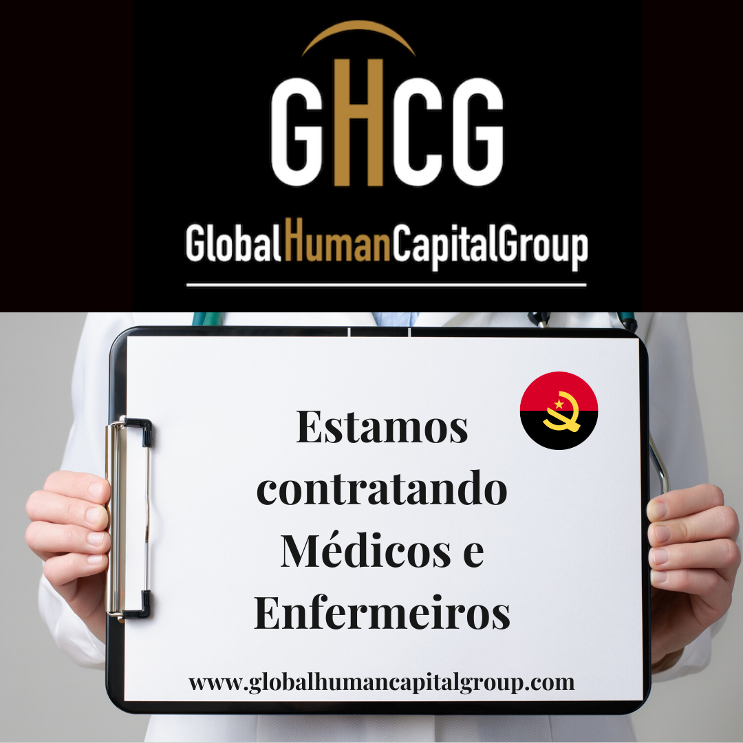 Global Human Capital Group gestiona ofertas de empleo sector sanitario: Doctores y Doctoras en Angola, ÁFRICA.