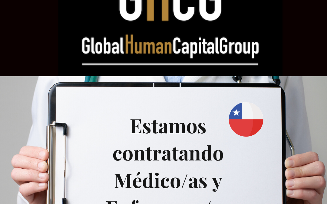Global Human Capital Group gestiona ofertas de empleo sector sanitario: Doctores y Doctoras en Chile, SUR AMÉRICA.