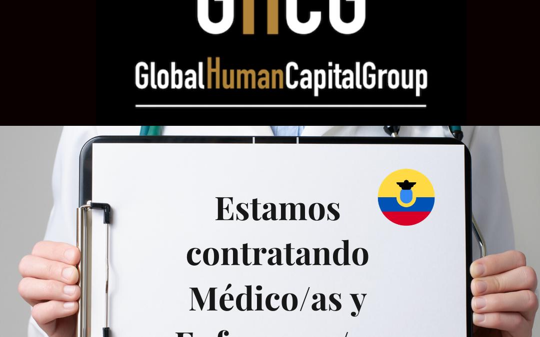 Global Human Capital Group gestiona ofertas de empleo sector sanitario: Doctores y Doctoras en Ecuador, SUR AMÉRICA.