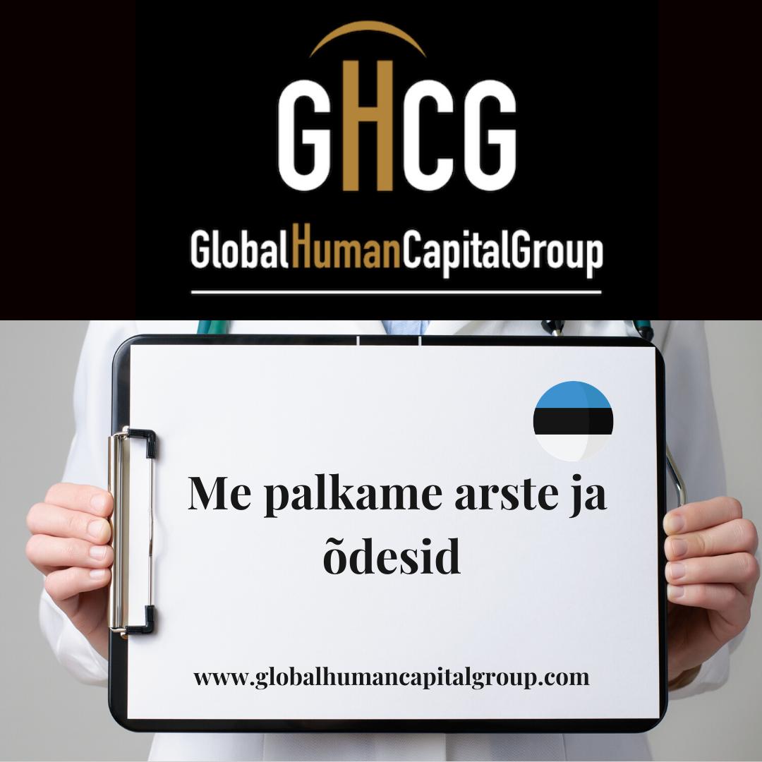Global Human Capital Group gestiona ofertas de empleo sector sanitario: Doctores y Doctoras en Estonia, EUROPA.
