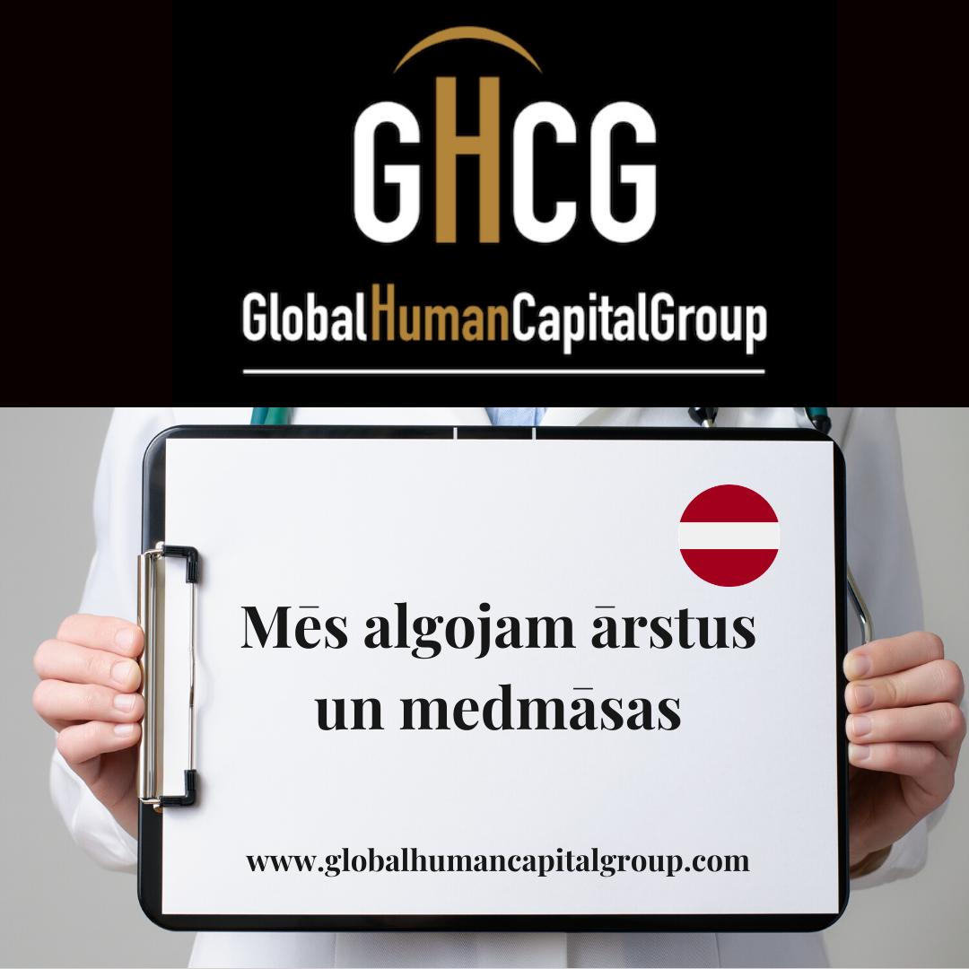Global Human Capital Group gestiona ofertas de empleo sector sanitario: Doctores y Doctoras en Letonia, EUROPA.