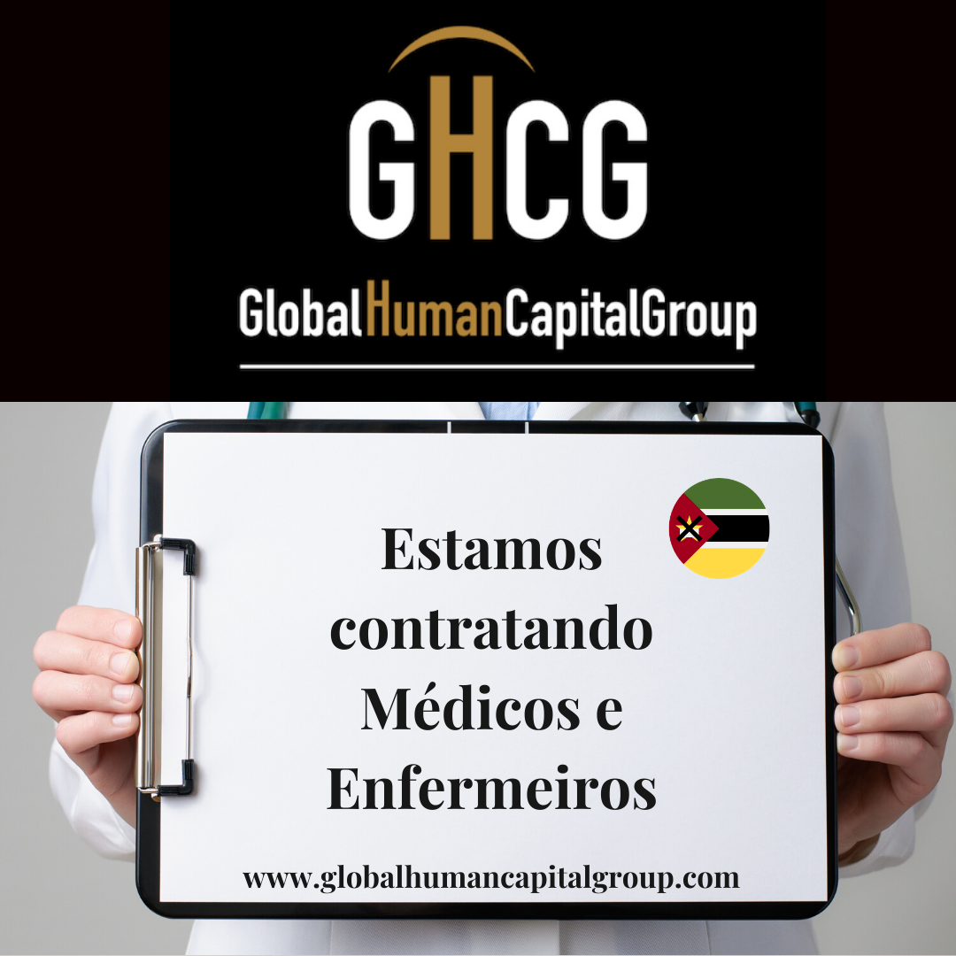 Global Human Capital Group gestiona ofertas de empleo sector sanitario: Enfermeros y Enfermeras en Mozambique, ÁFRICA.