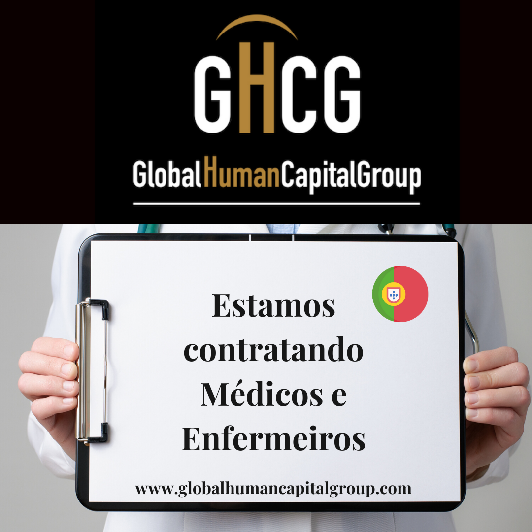 Global Human Capital Group gestiona ofertas de empleo sector sanitario: Doctores y Doctoras en Portugal, EUROPA.